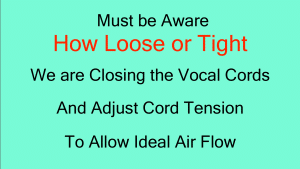 How to Improve Your Singing? Be aware of cord closure