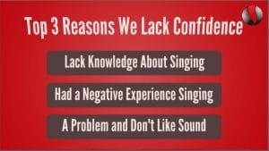 Reasons We Lack Confidence Singing